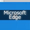 [Windows 10]Microsoft Edgeでブックマークレットを使う。